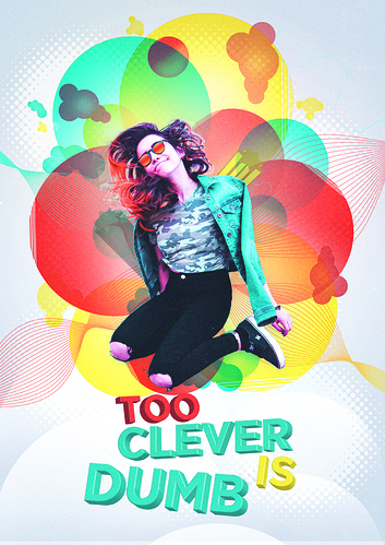 too_clever_is_dumb_poster