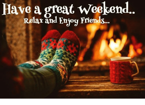 have-a-great-weekend-relar-and-enjoy-friends-11820651